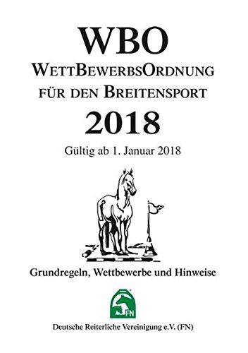 Wettbewerbsordnung für den Breitensport 2018 (WBO): Grundregeln, Wettbewerbe und Hinweise (Regelwerke)
