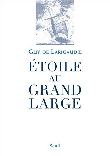 Descarga gratuita Étoile au grand large (Essais religieux (H.C.)) PDF