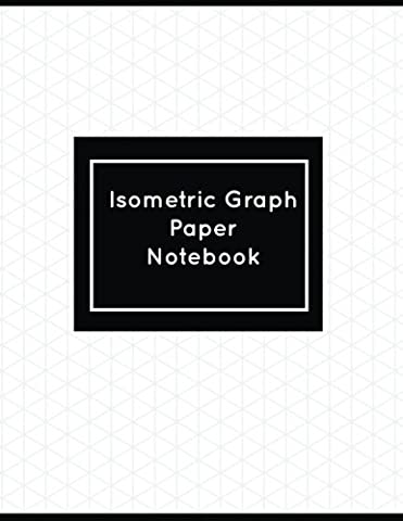 Isometric Graph Paper Notebook: 8.5 x 11 inch Isometric Notebook, 150 pages