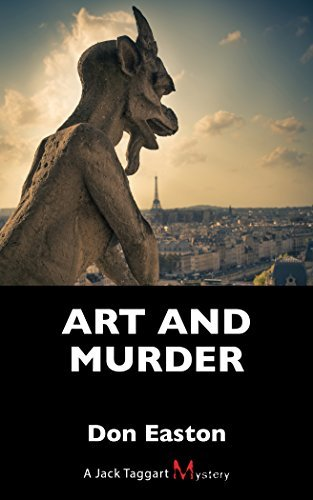 Art and Murder: A Jack Taggart Mystery by Don Easton (2015-11-10)
