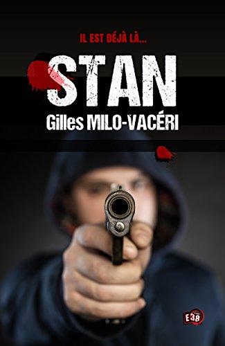 Stan (38 rue du Polar) par Gilles Milo-Vacéri