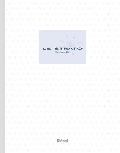 Le Strato Courchevel 1850 par Hélène Armand, Jeanine Boix-Vives, Jean-André Charial, Jean-Claude Ribaut, Collectif