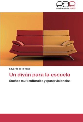 Un Divan Para La Escuela por De La Vega Eduardo