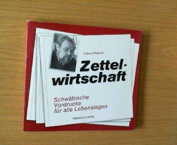 Zettelwirtschaft: Schwäbische Vordrucke für alle Lebenslagen