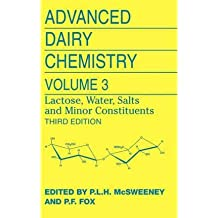[ { Advanced Dairy Chemistry: Volume 3: Lactose, Water, Salts and Minor Constituents (2009) } ] BY ( Author ) Mar-2009 [ Hardcover ]