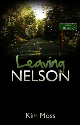 Leaving Nelson (Bailey Baxter series Book 1) (English Edition)