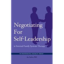 Negotiating for Self-Leadership in Internal Family Systems Therapy (English Edition)