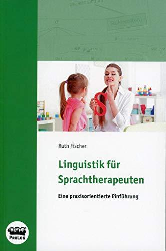 Linguistik für Sprachtherapeuten: Buch