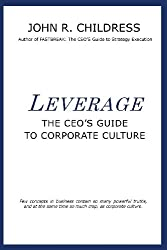 Leverage: The CEO's Guide to Corporate Culture