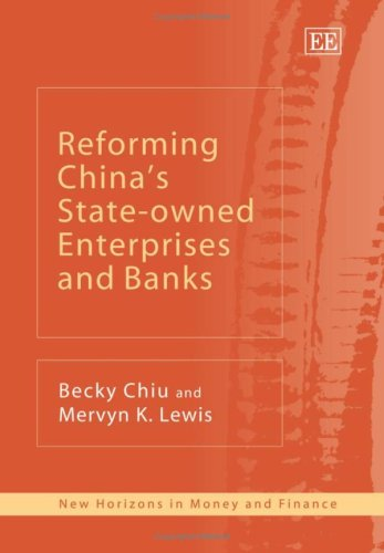 reforming-chinas-state-owned-enterprises-and-banks