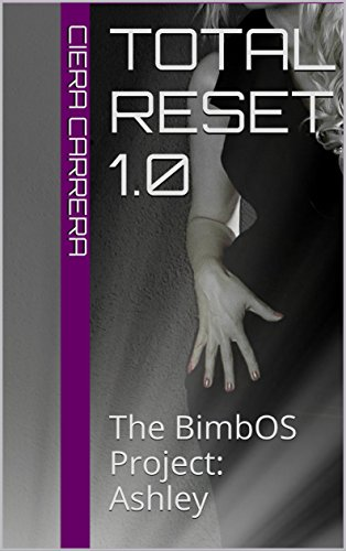 total-reset-10-the-bimbos-project-ashley-the-bimbos-machine-series