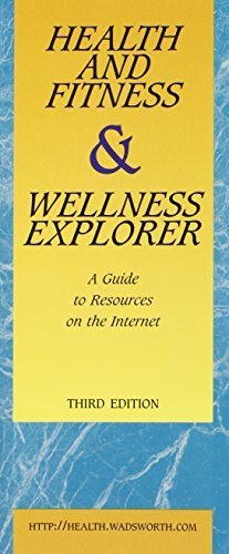 Health and Fitness & Wellness Explorer, A Guide to Resources on the Internet by Hoeger, Werner W. K. (2004) Pamphlet