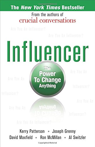 Influencer: The Power to Change Anything, First edition (Hardcover) por Kerry Patterson