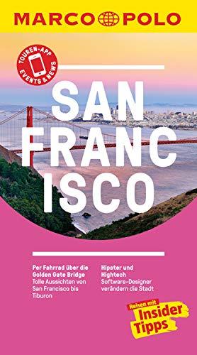 MARCO POLO Reiseführer San Francisco: inklusive Insider-Tipps, Touren-App, Events&News und praktische Kartendownloads (MARCO POLO Reiseführer E-Book)
