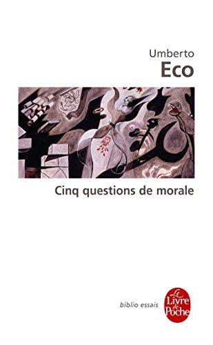 Cinq questions de morale