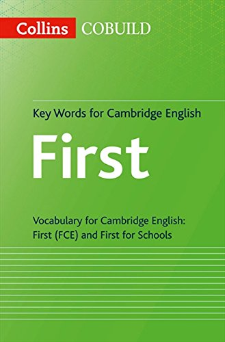 Key Words for Cambridge English First: FCE (Collins Cambridge English) por HarperCollins UK