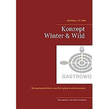 Konzept Winter und Wild: Restaurantaktionen exellent planen und umsetzen