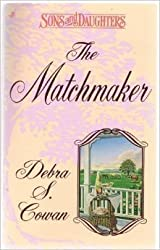 Matchmaker (Sons and Daughters) by Debra S. Cowan (1995-10-01)