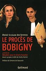Le procès de Bobigny: Choisir la cause des femmes