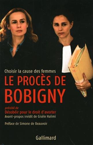 Le procès de Bobigny: Choisir la cause des femmes par Collectifs