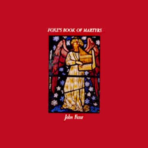 Foxe's Book of Martyrs  Audiolibri