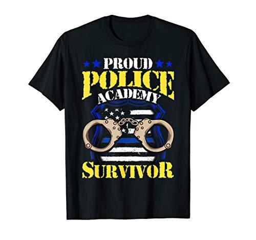Proud Police Academy Survivor Police Graduation Gift T-Shirt
