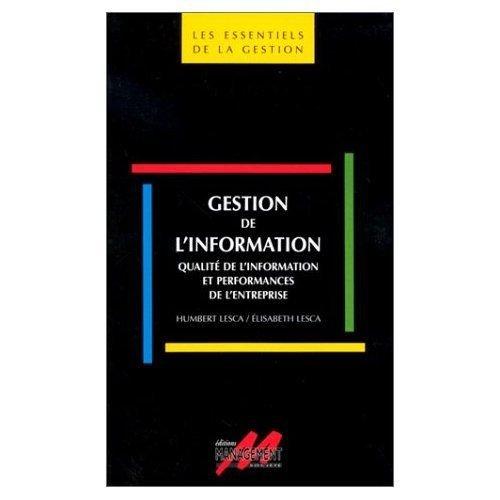 Gestion de l'information: Qualité de l'information et performances de l'entreprise
