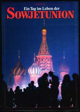 Ein Tag im Leben der Sowjetunion