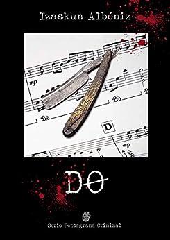 Do (Serie Pentagrama Criminal) de [Albéniz, Izaskun]