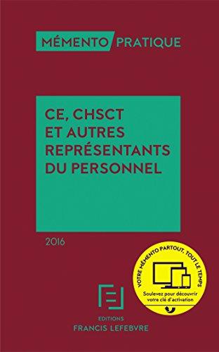 Memento CE, CHSCT et autres représentants du personnel 2016
