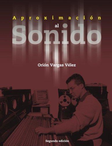 Aproximación al Sonido por Orion Vargas