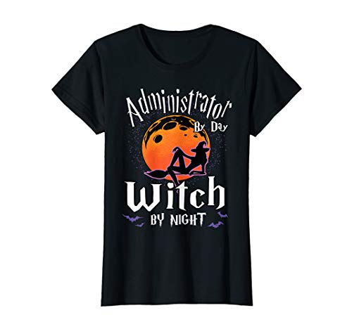 Damen Administrator By Day Witch By Night Halloween Executive Gift T-Shirt (Halloween Horror Nights 2019 Ideen)
