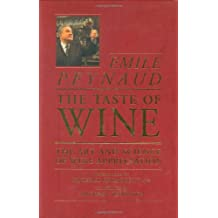 The Taste of Wine: The Art and Science of Wine Appreciation