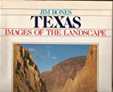 Telecharger Livres Texas Images of the Landscape by Jim Bones 1986 07 02 (PDF,EPUB,MOBI) gratuits en Francaise