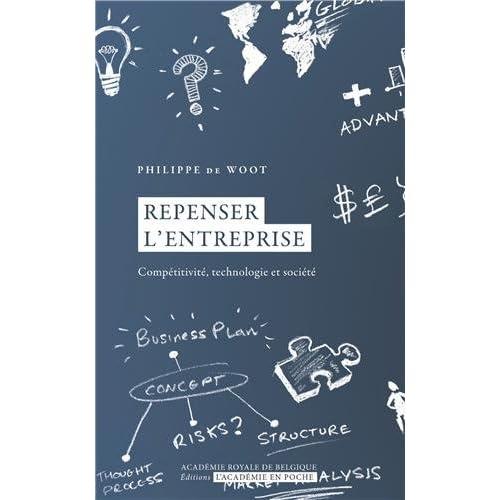Repenser l'entreprise : Compétitivité, technologie et société