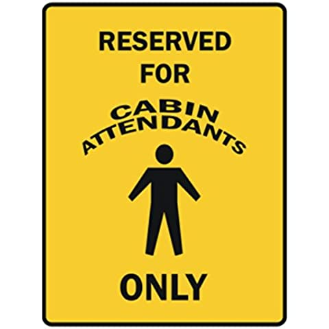 Teeburon RESERVED FOR Cabin Attendant ONLY Parking