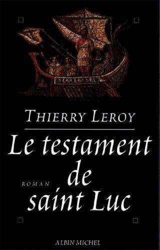 Le Testament de saint Luc