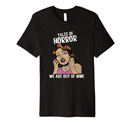 Geschichten des Schreckens sind wir aus Wein-Halloween-T-Shi