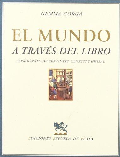 Mundo A Traves Del Libro (Gallardo) por Gemma Gorga López