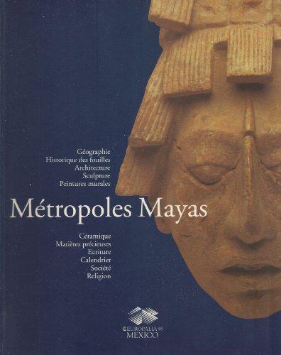 Les métropoles mayas