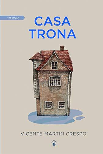Casa Trona por Vicente Martín Crespo