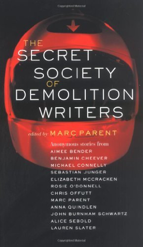 Portada del libro The Secret Society of Demolition Writers by Aimee Bender (2005-06-14)