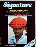 Telecharger Livres SIGNATURE No 162 du 01 01 1984 DES ERREURS ET DES HOMMES LA METEO CUBA SES PLAGES ET SA REVOLUTION LE DERNIER TANGO A PARIS LES BALS DE QUARTIER L AFRIQUE DU SUD WHITE IS WHITE SPECIAL PAPAS POULES ET MAMANS EN RADE ATTENTION AUX BOBOS DE VOYAGE LES CANDIDATES AU CRAZY (PDF,EPUB,MOBI) gratuits en Francaise