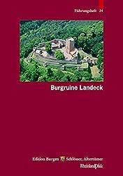 Burgruine Landeck (Führungshefte der Edition Burgen, Schlösser, Altertümer Rheinland-Pfalz)