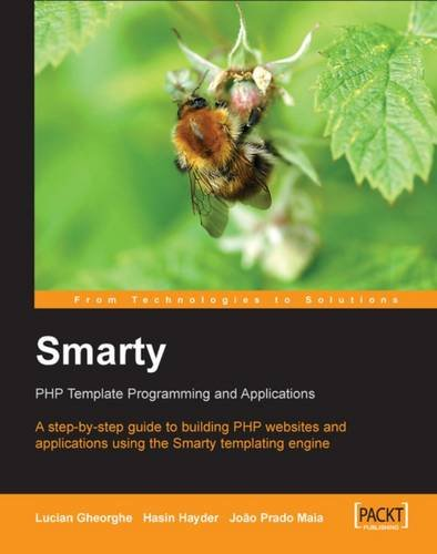 smarty-php-template-programming-and-applications-a-step-by-step-guide-to-building-php-web-sites-and-