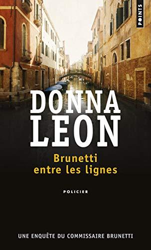 Brunetti entre les lignes - Une enquête du commissaire Brunetti