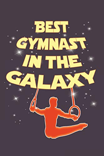 Best Gymnast in the Galaxy: Awesome Cute Blank Lined Journal For Gymnasts
