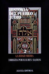Historia del pueblo judío. 2. La Edad Media (Libros Singulares (Ls)) por H. H. Ben-Sasson