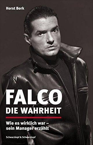 Falco-Die-Wahrheit-Wie-es-wirklich-war-sein-Manager-erzhlt