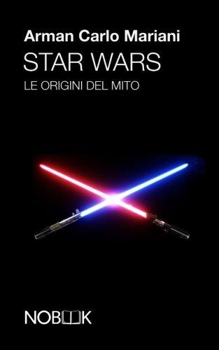 star-wars-le-origini-del-mito